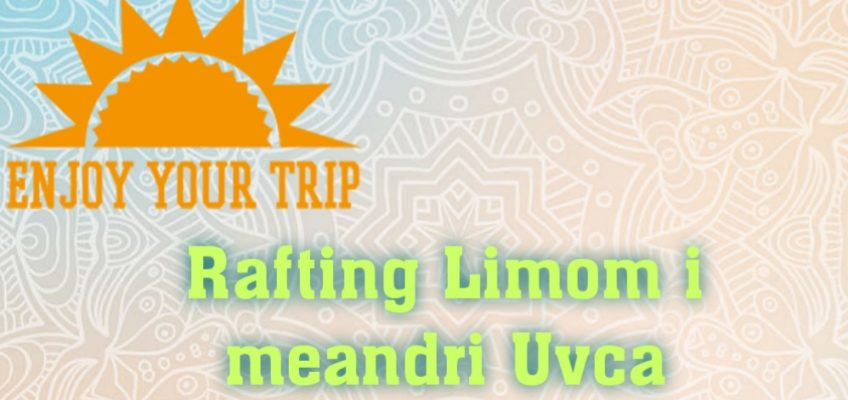 RAFTING LIMOM-MEANDRI UVCA